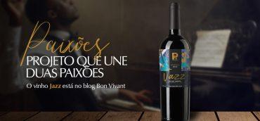 Vinho Jazz: o projeto que une duas paixões